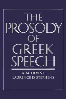 The Prosody of Greek Speech av A. M. Devine og Laurence D. Stephens (Heftet)
