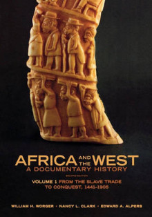 Africa and the West: A Documentary History av William H. Worger, Nancy L. Clark og Edward A. Alpers (Heftet)