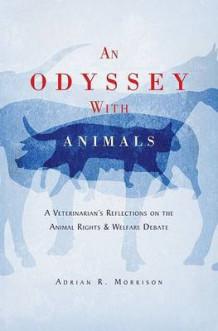 An Odyssey with Animals av Adrian R. Morrison (Innbundet)