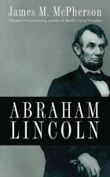 Abraham Lincoln av James M. McPherson (Innbundet)