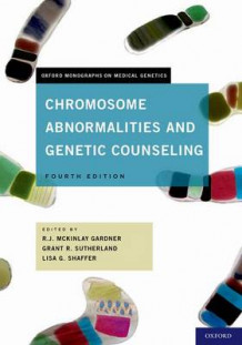 Chromosome Abnormalities and Genetic Counseling av R. J. MKinlay Gardner, Grant R. Sutherland og Lisa G. Shaffer (Innbundet)