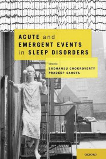 Acute and Emergent Events in Sleep Disorders (Innbundet)