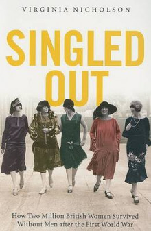 Singled Out av Virginia Nicholson (Heftet)