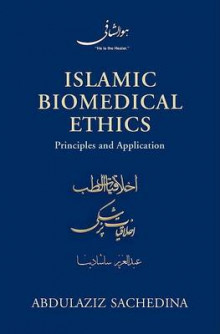 Islamic Biomedical Ethics Principles and Application av Abdulaziz Sachedina (Innbundet)