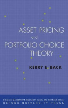 Asset Pricing and Portfolio Choice Theory av Kerry Back (Innbundet)