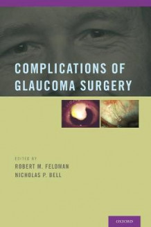 Complications of Glaucoma Surgery (Innbundet)