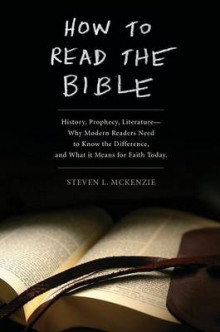 How to Read the Bible av Steven L. McKenzie (Heftet)