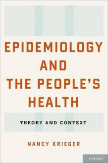 Epidemiology and the People's Health av Nancy Krieger (Innbundet)