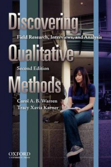 Discovering Qualitative Methods av Professor Emeritus Carol A B Warren og Associate Professor Tracy Xavia Karner (Heftet)