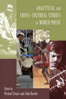 Analytical and Cross-cultural Studies in World Music (Heftet)