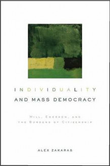 Individuality and Mass Democracy av Alex M. Zakaras (Innbundet)