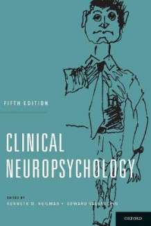 Clinical Neuropsychology av Kenneth M. Heilman og Edward Valenstein (Innbundet)