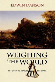 Weighing the World av Edwin Danson (Heftet)