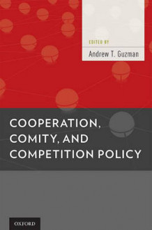 Cooperation, Comity, and Competition Policy (Innbundet)