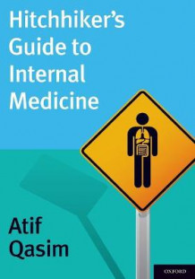 Hitchhiker's Guide to Internal Medicine av Atif Qasim (Heftet)