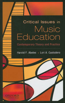 Critical Issues in Music Education (Innbundet)