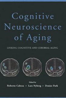 Cognitive Neuroscience of Aging (Heftet)