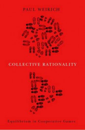 Collective Rationality av Paul Weirich (Innbundet)