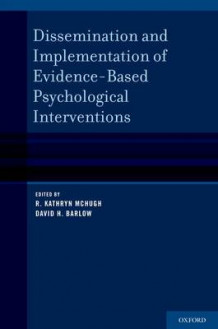 Dissemination and Implementation of Evidence-Based Psychological Treatments (Innbundet)