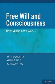 Free Will and Consciousness (Innbundet)