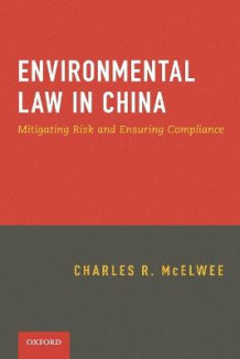 Environmental Law in China av Charles McElwee (Heftet)