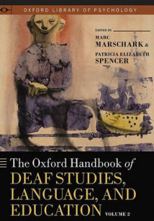 The Oxford Handbook of Deaf Studies, Language, and Education: v. 2 av Marc Marschark og Patricia Elizabeth Spencer (Innbundet)