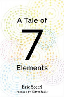 A Tale of Seven Elements av Eric Scerri (Innbundet)