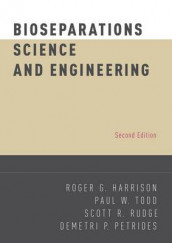 Bioseparations Science and Engineering av Roger G. Harrison, Demetri P. Petrides, Scott R. Rudge og Paul W. Todd (Innbundet)