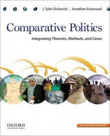 Comparative Politics av Grigsby Term Associate Professor of Politics J Tyler Dickovick og Associate Professor of Sociology Jonathan Eastwood (Heftet)