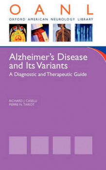 Alzheimer's Disease and Its Variants av Richard Caselli og Pierre N. Tariot (Heftet)