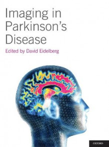 Imaging in Parkinson's Disease av David Eidelberg (Innbundet)
