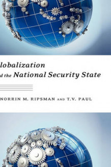 Globalization and the National Security State av T. V. Paul og Norrin M. Ripsman (Innbundet)
