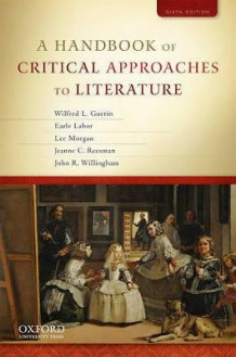 A Handbook of Critical Approaches to Literature av Wilfred Guerin, Earle Labor, Professor of English Lee Morgan, Jeanne Reesman og John Willingham (Heftet)