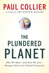 Plundered Planet av Paul Collier (Heftet)