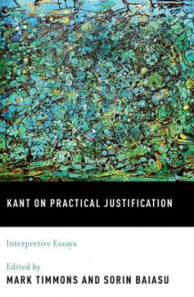 Kant on Practical Justification (Innbundet)