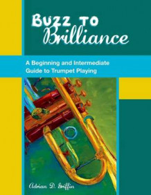 Buzz to Brilliance av Adrian D. Griffin og Elise Winters (Heftet)