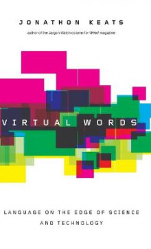 Virtual Words av Jonathon Keats (Innbundet)
