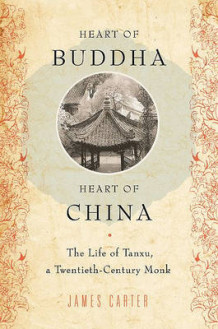 Heart of Buddha, Heart of China av James Carter (Innbundet)