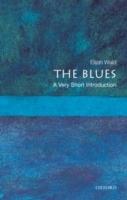 The Blues: A Very Short Introduction av Elijah Wald (Heftet)