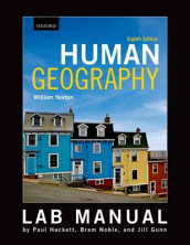 Lab Manual to Accompany William Norton's Human Geography av Jill Gunn, Paul Hackett og Bram Noble (Heftet)