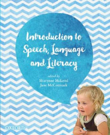 Introduction to Speech, Language and Literacy av Sharynne McLeod og Jane McCormack (Heftet)