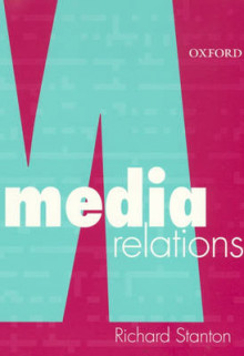 Media Relations av Richard Stanton (Heftet)