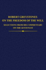 Omslag - Robert Greystones on the Freedom of the Will