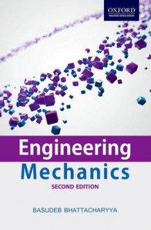 Engineering Mechanics: Engineering Mechanics av Basudeb Bhattacharyya (Heftet)