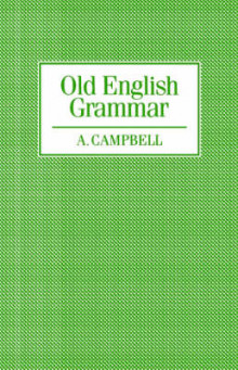 Old English Grammar av Alistair Campbell (Heftet)
