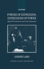 Powers of Expression, Expressions of Power av Andrew Laird (Innbundet)