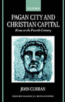 Pagan City and Christian Capital av John Curran (Innbundet)