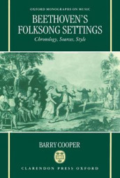 Beethoven's Folksong Settings av Barry Cooper (Innbundet)