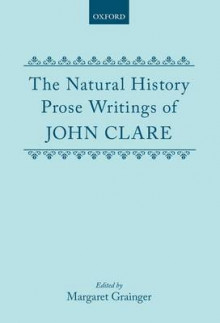 The Natural History Prose Writings, 1793-1864 av John Clare (Innbundet)