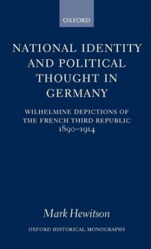 National Identity and Political Thought in Germany av Mark Hewitson (Innbundet)